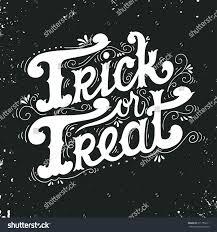 Trick Treat Quote Halloween Poster Hand Stock Vector 311755211