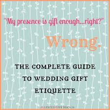 whats a wedding present wedding gift etiquette allfreediyweddings
