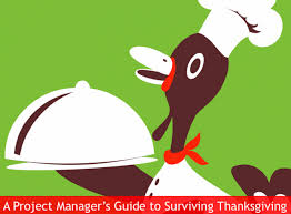 enjoy the turkey a project manager s guide to surviving