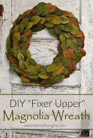 Fixer Upper Meaning Diy Magnolia Wreath A Wonderful Thought