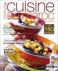 saveurs et cuisine saveurs et cuisine du maroc no24 juillet aout septembre 2009