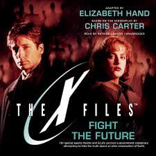 fight the future x files book 7 elizabeth hand 9781504608800