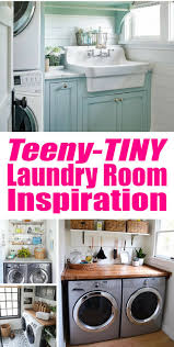 Decorations For Laundry Room by 25 Best Tiny Laundry Rooms Ideas On Pinterest Small Laundry