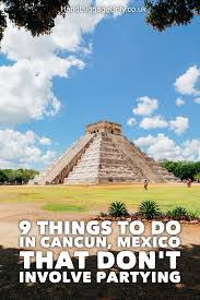 9 things to do when you visit cancun in mexico that don t involve