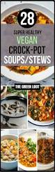 Vegan Comfort Food Recipes The Best 28 Vegan Crockpot Soups Stews Recipes Easy Healthy
