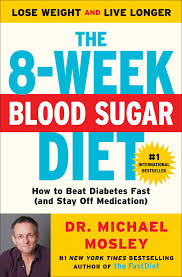 the 8 week blood sugar diet book by michael mosley official