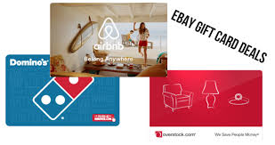 gift cards deals ebay gift card deals airbnb dominos overstock more