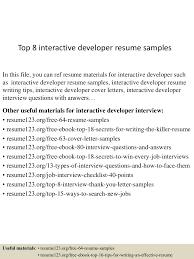 Sample Developer Resume Top8interactivedeveloperresumesamples 150529091320 Lva1 App6891 Thumbnail 4 Jpg Cb U003d1432890844