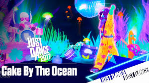 just dance 2017 cake by the ocean youtube