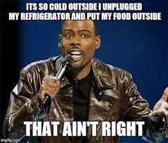 So Cold Meme - chris rock imgflip