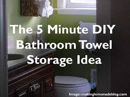 Bathroom Towel Storage Ideas by The 5 Minute Diy Bathroom Towel Storage Idea