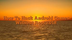 hack android without root how to hack android without root 2018 hack apk town