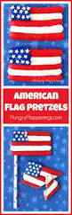 Pan American Flag American Flag Pretzels Festive 4th Of July Treats
