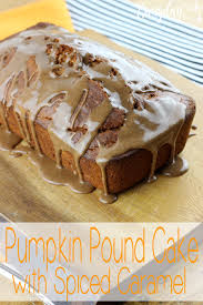 pumpkin pound cake with spiced caramel everyday made fresh