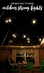 Hanging String Lights From Ceiling by Outdoor Lighting How To Hang Patio Lights The Easy Way