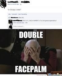 Double Facepalm Meme - double facepalm by pie meme center