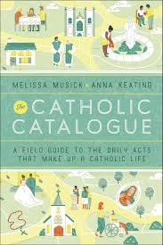 catholic catalog we wrote a book the catholic catalogue