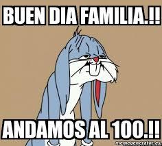 Buen Dia Meme - meme personalizado buen dia familia andamos al 100 20559538