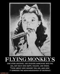 Flying Monkeys Meme - dorothy demotivational poster page