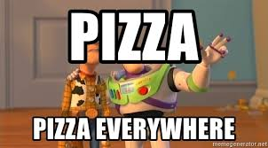 Woody And Buzz Meme - pizza pizza everywhere woody buzz everywhere meme generator