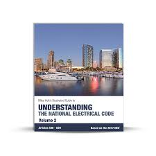 mike holt code u0026 safety understanding the national electrical