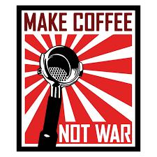make coffee not war กาแฟ coffee coffee talk and barista