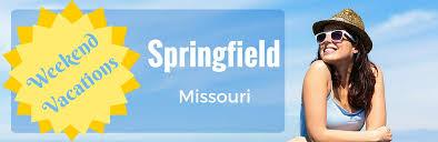 weekend vacations ideas springfield mo b jpg