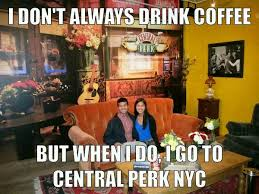 Memes Central - central perk pop up draws droves of friends fans your community