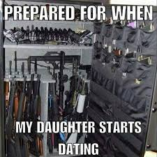 Dating My Daughter Meme - prepared for when my daughter starts dating meme imglulz funny