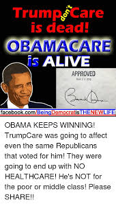 3 Approved Memes - trump are is dead obama care alive approved mar 2 3 2010