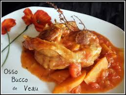 cuisiner du veau en morceau osso bucco de veau recette de cuisine italienne