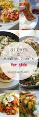 Any Ideas For Dinner Best 25 Dinner Recipes For Kids Ideas On Pinterest Quick