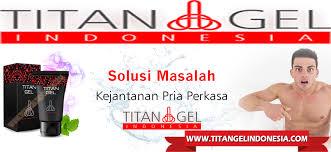 gel palsu titan gel indonesia