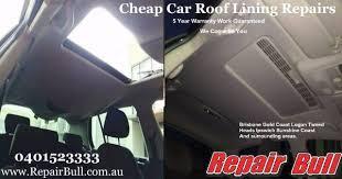 Car Upholstery Adhesive Car Roof Lining Repair Brisbane Southside Popular Roof 2017