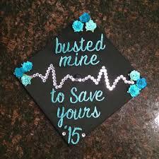 nursing graduation cap busted mine to save yours nursing graduation cap grad cap