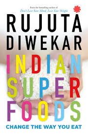 buy indian superfoods change the way you eat book online at low