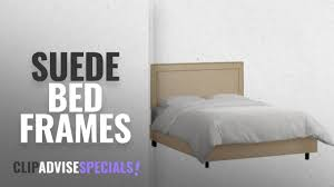 Suede Bed Frame Top 10 Suede Bed Frames 2018 Skyline Furniture Nail Button