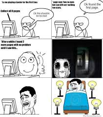 Le Me Memes - me playing slender man for the first time meme a good laugh or