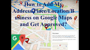 Address Map How To Add My Address Or Place On Google Maps Updated 2017 Youtube