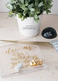 Lucite Desk Accessories Motivational Gold And Lucite Desk Tray Diy Earnest Home Co