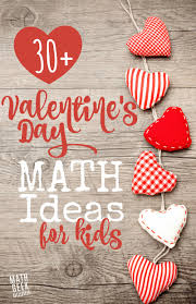 valentines day for 30 s day math ideas for all ages