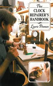 the clock repairer u0027s handbook laurie penman 9781602399617