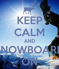 Snowboarding Memes - crappy snowboard meme of the week keep calm and carry