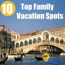 top 10 family vacation spots travel me guide