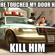Theft Meme - grand theft auto police logic meme