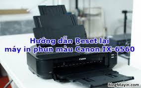reset pixma ix6560 hướng dẫn reset lại printer canon ix 6560 blog máy in
