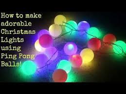 how to make christmas lights using ping pong balls youtube
