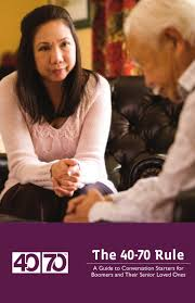 Senior Comfort Guide The 40 70 Rule A Guide To Conversation Starters For Boomers And Thei U2026