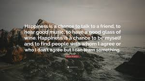 quotes by maya angelou about friendship maya angelou quote u201chappiness is a chance to talk to a friend to