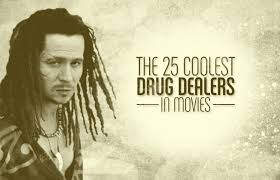 the 25 coolest drug dealers in movies complex